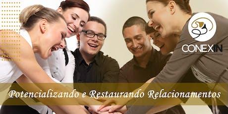 Workshop - Potencializando e Restaurando Relacionamentos ingressos