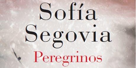 Autora Sofía Segovia Presenta Peregrinos tickets