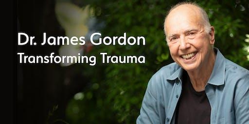 Dr. James Gordon: Transforming Trauma
