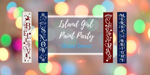 Island Girl Paint Party Home Decor