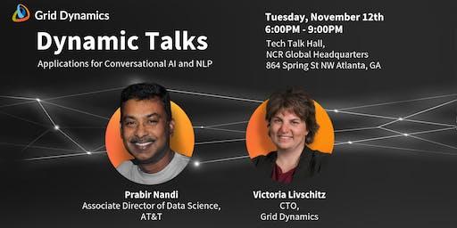 "Dynamic Talks: Atlanta ""Applications for Conversational AI and NLP"""