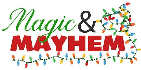 Magic and Mayhem - A Holiday Art Event tickets