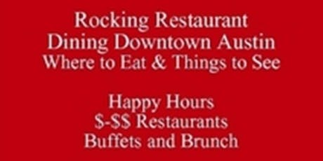 Food Tour Talk PDF, Rocking Downtown Austin Restaurants Where to Eat & Things to See, Visiting Texas Book Festival & Events in Texas, get a Free Rocking Walking Downtown PDF eDirectory 512 821-2699  Outclass the Competition  tickets