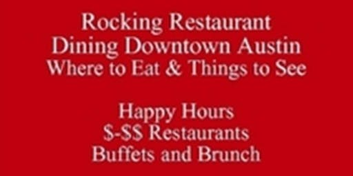 Food Tour Talk PDF, Rocking Downtown Austin Restaurants Where to Eat & Things to See, Visiting Texas Book Festival & Events in Texas, get a Free Rocking Walking Downtown PDF eDirectory 512 821-2699  Outclass the Competition