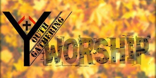 Youth Gathering - Fall Worship