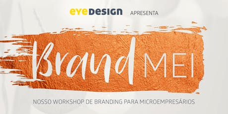 Workshop Brand MEI ingressos