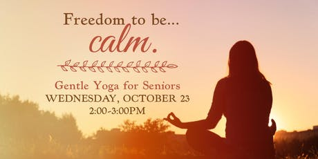 Freedom to be Calm: Gentle Yoga for Seniors tickets