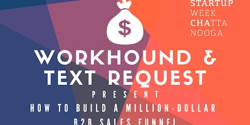 Startup Week // How to Build a Million-Dollar B2B Sales Funnel