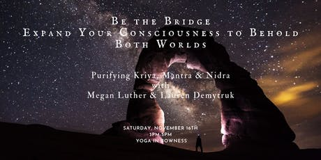 Be the Bridge: Purifying Kriya, Mantra & Nidra Practice tickets