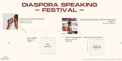 Festival Diaspora Speaking : How's life going ? - Event