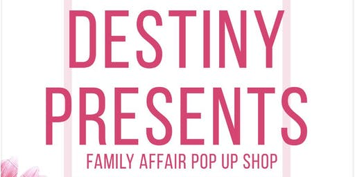 Touch By Destiny Family Affair pop up shop