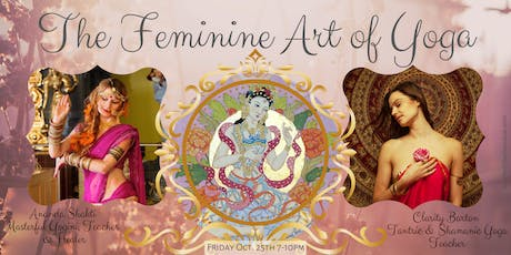 The Feminine Art of Yoga: a Workshop for Women tickets