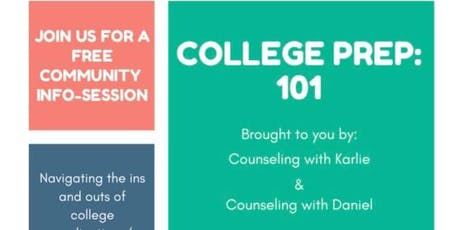College Prep 101: A Free College Information Workshop tickets