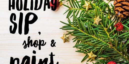 Holiday Sip, Shop & Paint!