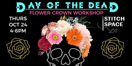 DAY OF THE DEAD FLOWER CROWN WORKSHOP