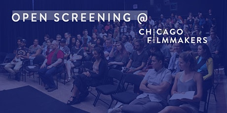Open Screening at Chicago Filmmakers tickets