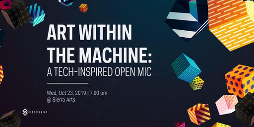 Art Within the Machine: A Tech-inspired Open Mic