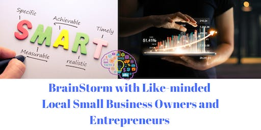 BrainStorming - Goal Setting for Small Business Owner and Entrepreneurs