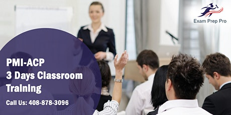 PMI-ACP 3 Days Classroom Training in Baton Rouge,LA tickets