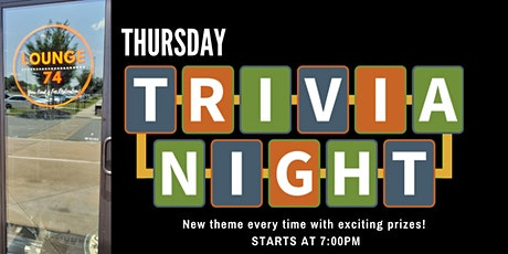 Trivia Thursdays @ Lounge 74 tickets