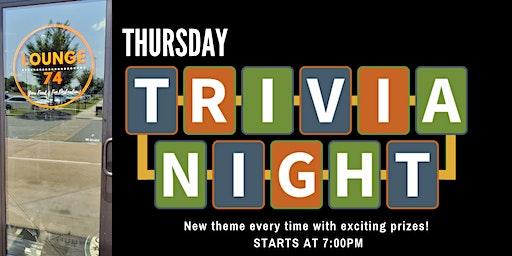 Trivia Thursdays @ Lounge 74