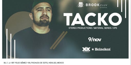 Brook Cluv presenta: TACKO [Stereo productions/ Material Series/ DPE]