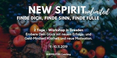 NEW SPIRIT WORKSHOP - FINDE DICH. FINDE SINN. FINDE FÜLLE. Tickets
