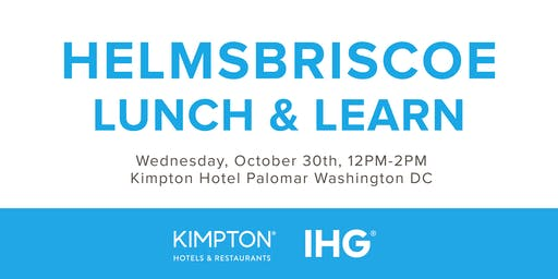 HelmsBriscoe Lunch & Learn with IHG® and Kimpton