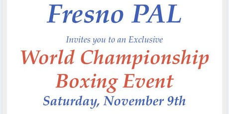 Fresno PAL Boxing Event Fundraiser tickets