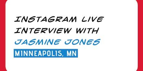 INTERVIEW: Instagram Live w/ Justice Jones tickets