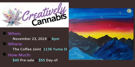 Creatively Cannabis: Tokes and Brush Strokes @ The Coffee Joint (11/23/19) tickets