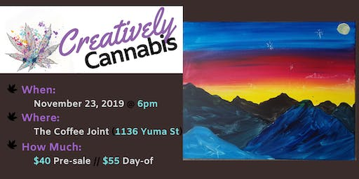 Creatively Cannabis: Tokes and Brush Strokes @ The Coffee Joint (11/23/19)