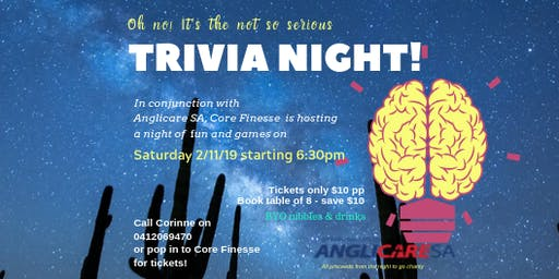 The 'Not So Serious'                                Trivia Night!