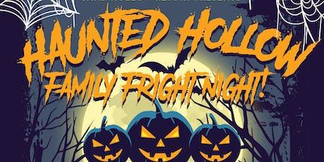 Haunted Hollow Family Fright Night! tickets