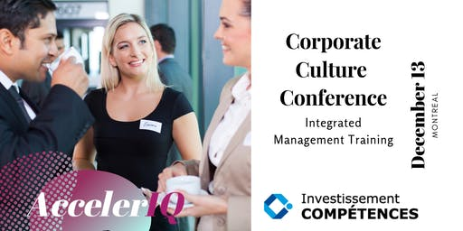Montreal's Corporate Culture Conference by AccelerIQ