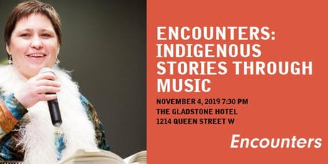 Encounters: Indigenous Stories Through Music tickets