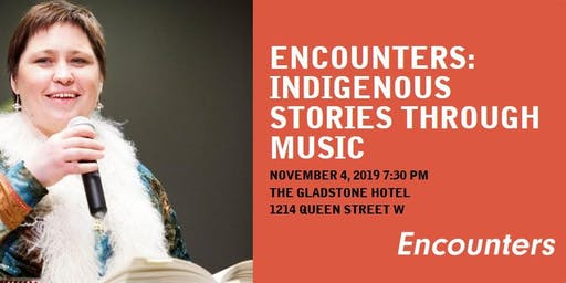 Encounters: Indigenous Stories Through Music