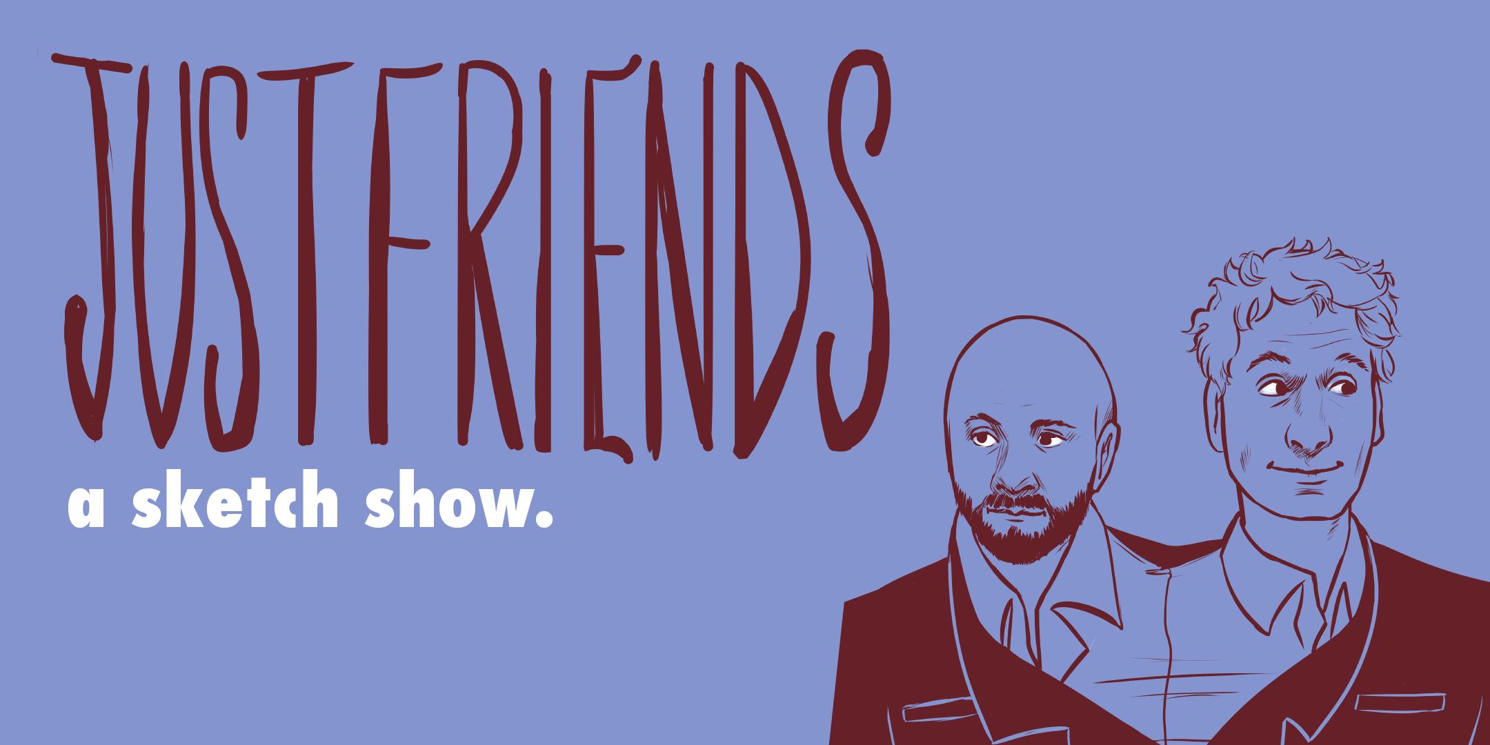 Just Friends Presents: Halloween Ghostacular AF Sketch Comedy Show