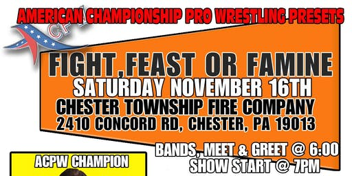Acpw Fight, Feast or Famine