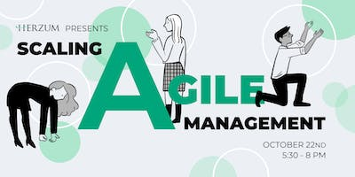 Scaling Agile Management – Lessons from the Field