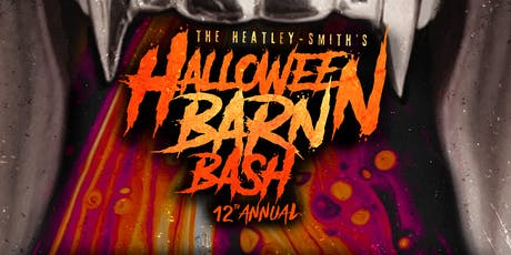 The Heatley-Smith's 12th Annual Halloween Barn Bash tickets