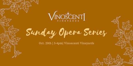 Sunday Opera Series at Vinoscenti Vineyards tickets
