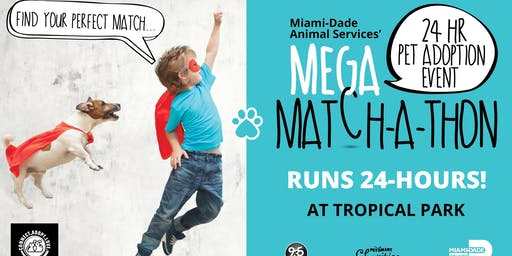 Mega Match-A-Thon 24 Hour Pet Adoption Festival