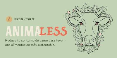 AnimaLess / Reduce tu consumo de carne