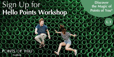 Hello Points Workshop by Points of You Academy tickets
