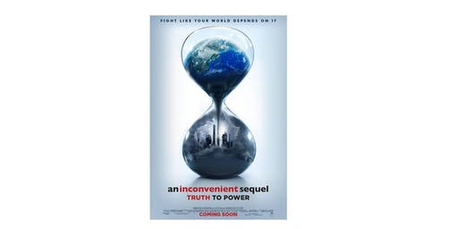 An Incovenient Sequel: Truth to Power - Free Screening
