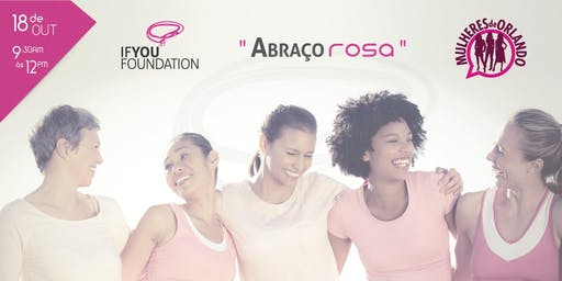Abraço Rosa - If You Foundation
