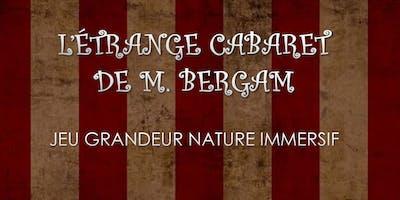 L'étrange cabaret de Monsieur Bergam