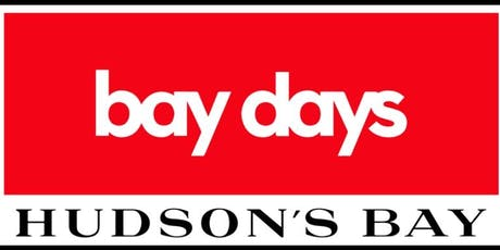 Hudson's Bay Southcentre Bay Days Shopping Event tickets