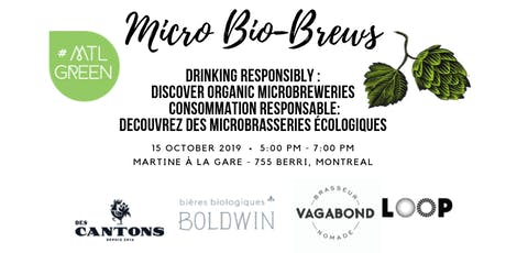 Micro Bio-Brews: Drinking Responsibly/Consommation Responsable tickets